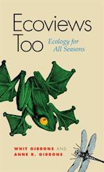 Ecoviews Too af J. Whitfield Gibbons, Anne R. Gibbons
