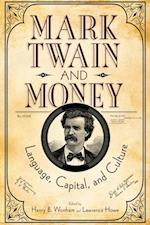 Mark Twain and Money (Amer Lit Realism & Naturalism)