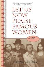 Let Us Now Praise Famous Women