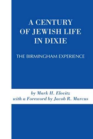 Century of Jewish Life In Dixie