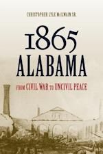 1865 Alabama af Christopher Lyle Mcilwain