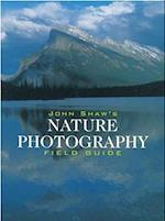 John Shaw's Nature Photography Field Guide af John Shaw