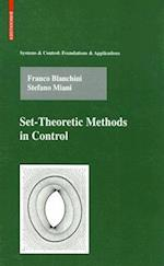 Set-Theoretic Methods in Control af Franco Blanchini, Stefano Miani