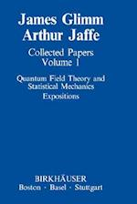 Collected Papers Vol.1: Quantum Field Theory and Statistical Mechanics : Expositions