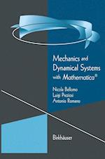 Mechanics and Dynamical Systems with Mathematica®