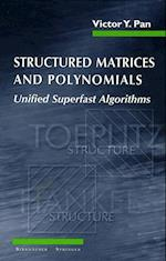 Structured Matrices and Polynomials: Unified Superfast Algorithms