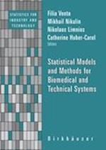 Statistical Models and Methods for Biomedical and Technical Systems af Nikolaos Limnios, Mikhail Nikulin, Catherine Huber Carol