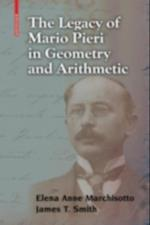 Legacy of Mario Pieri in Geometry and Arithmetic