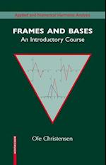Frames and Bases : An Introductory Course