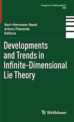 Developments and Trends in Infinite-Dimensional Lie Theory (Progress in Mathematics)