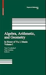 Algebra, Arithmetic, and Geometry