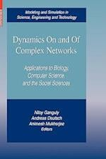 Dynamics On and Of Complex Networks : Applications to Biology, Computer Science, and the Social Sciences