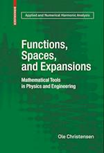 Functions, Spaces, and Expansions (APPLIED AND NUMERICAL HARMONIC ANALYSIS)