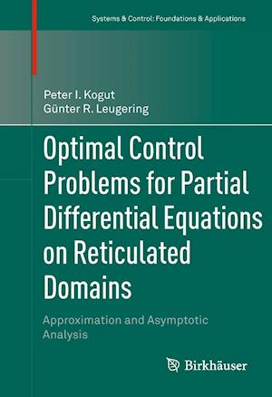 Optimal Control Problems for Partial Differential Equations on Reticulated Domains