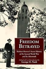 Freedom Betrayed (HOOVER INSTITUTION PRESS PUBLICATION)