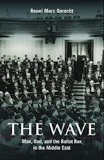 The Wave (Herbert & Jane Dwight Working Group on Islamism and the International Order)
