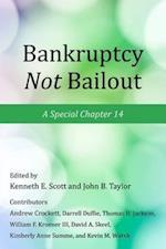 Bankruptcy Not Bailout (Working Group on Economic Policy)