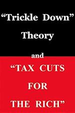 Trickle Down Theory and