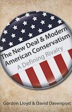 The New Deal & Modern American Conservatism af David Davenport, Gordon Lloyd