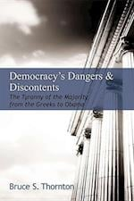 Democracy's Dangers & Discontents (HOOVER INSTITUTION PRESS PUBLICATION)