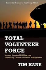 Total Volunteer Force (HOOVER INSTITUTION PRESS PUBLICATION)