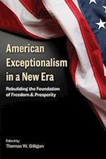 American Exceptionalism in a New Era (HOOVER INSTITUTION PRESS PUBLICATION)