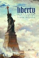 Liberty And Justice (HOOVER INSTITUTION PRESS PUBLICATION)