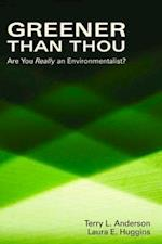 Greener Than Thou af Laura E. Huggins, Terry Lee Anderson