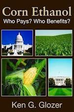 Corn Ethanol (Hoover Institution Press Publication (Hardcover), nr. 569)