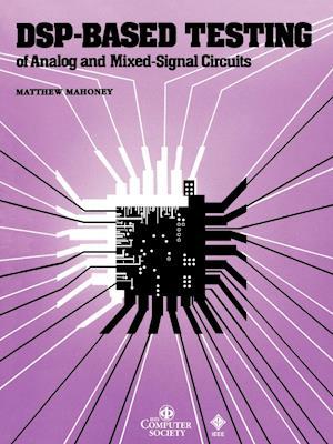 DSP-Based Testing of Analog and Mixed-Signal Circuits