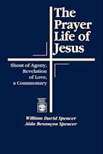 The Prayer Life of Jesus