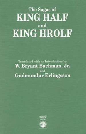 The Sagas of King Half and King Hrolf