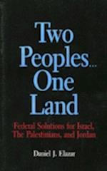 Two Peoples...One Land af Daniel J. Elazar