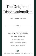 The Origins of Dispensationalism