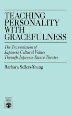 Teaching Personality With Gracefulness