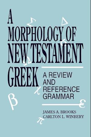 A Morphology of New Testament Greek
