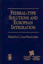 Federal-Type Solutions and European Integration