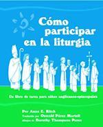 Como Participar En La Liturgia