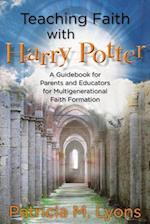 Teaching Faith With Harry Potter