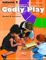 The Complete Guide to Godly Play (nr. 2)