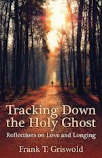 Tracking Down the Holy Ghost