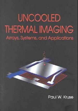 Uncooled Thermal Imaging Arrays, Systems and Applications