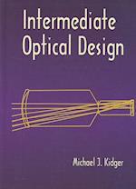 Intermediate Optical Design (Spie Press Monograph, Pm134)