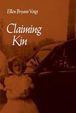 Claiming Kin af Ellen Voigt