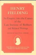 An Enquiry into the Causes of the Late Increase of Robbers and Related Writings (WESLEYAN EDITION OF THE WORKS OF HENRY FIELDING)