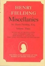 Miscellanies by Henry Fielding, Esq (WESLEYAN EDITION OF THE WORKS OF HENRY FIELDING)