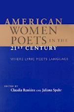 American Women Poets in the 21st Century