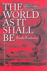 The World as it Shall be af Emile Souvestre