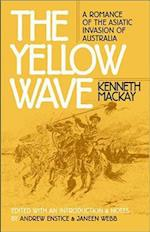 The Yellow Wave (The Wesleyan Early Classics of Science Fiction Series)