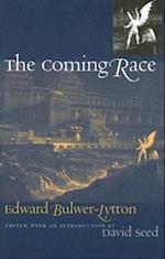 The Coming Race (Early Classics of Science Fiction)